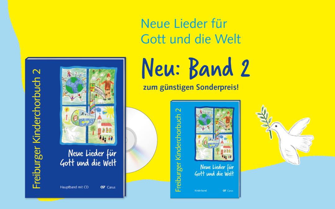 Jetzt bestellen: Freiburger Kinderchorbuch 2